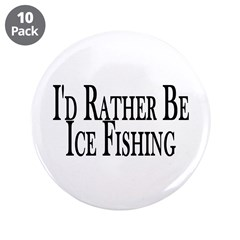 "Rather Ice Fish 3.5"" Button (10 pack)"