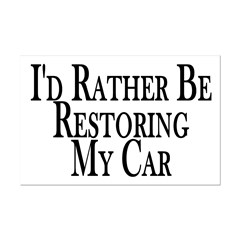 Rather Restore Car Posters