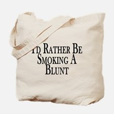 Rather Smoke Blunt Tote Bag