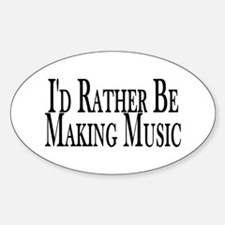 Rather Make Music Oval Decal