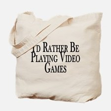 Rather Play Video Games Tote Bag