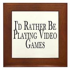 Rather Play Video Games Framed Tile