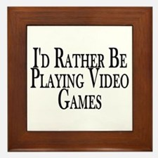 Rather Play Video Games Framed Tile