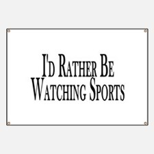 Rather Watch Sports Banner