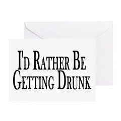 Rather Get Drunk Greeting Cards (Pk of 20)