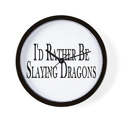 Rather Slay Dragons Wall Clock