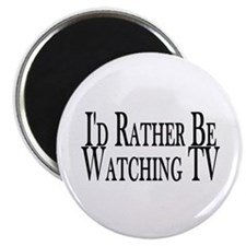 Rather Watch TV Magnet
