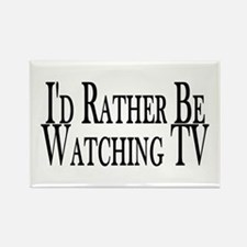 Rather Watch TV Rectangle Magnet