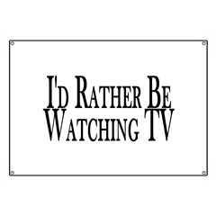Rather Watch TV Banner