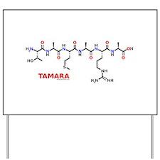 Tamara name molecule Yard Sign