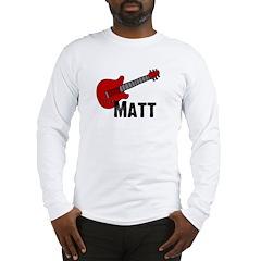 Guitar - Matt Long Sleeve T-Shirt