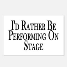 Rather Perform On Stage Postcards (Package of 8)