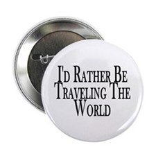 """Rather Travel The World 2.25"""" Button (100 pack)"""