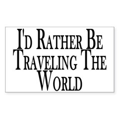 Rather Travel The World Rectangle Sticker 50 pk)