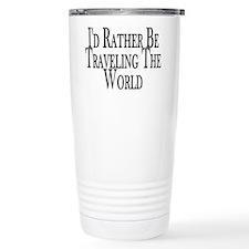Rather Travel The World Thermos Mug