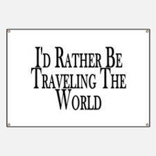 Rather Travel The World Banner