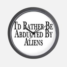 Rather Be Abducted By Aliens Wall Clock