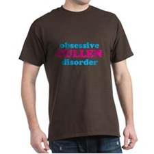 Obsessive Cullen Disorder! T-Shirt