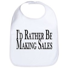Rather Make Sales Bib