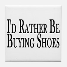 Rather Buy Shoes Tile Coaster