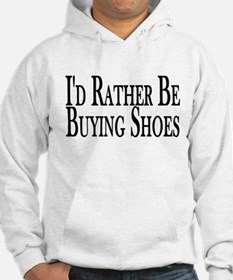 Rather Buy Shoes Hoodie