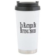 Rather Buy Shoes Travel Mug