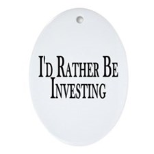 Rather Be Investing Oval Ornament