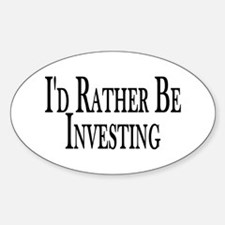 Rather Be Investing Oval Decal