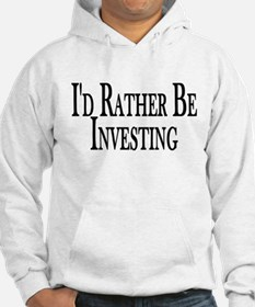 Rather Be Investing Hoodie