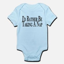 Rather Take A Nap Infant Bodysuit