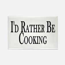 Rather Be Cooking Rectangle Magnet