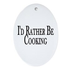 Rather Be Cooking Oval Ornament