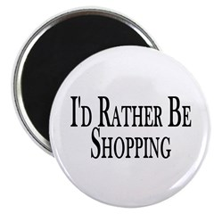 """Rather Be Shopping 2.25"""" Magnet (10 pack)"""