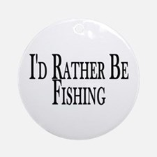 Rather Be Fishing Ornament (Round)