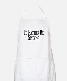 Rather Be Singing BBQ Apron