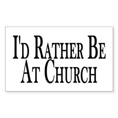 Rather Be At Church Rectangle Decal