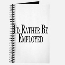 Rather Be Employed Journal