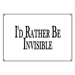 Rather Be Invisible Banner