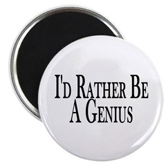 "Rather Be A Genius 2.25"" Magnet (100 pack)"