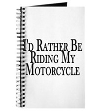 Rather Ride My Motorcycle Journal