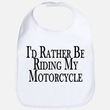 Rather Ride My Motorcycle Bib