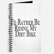 Rather Ride My Dirt Bike Journal