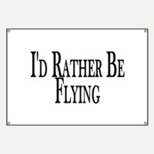 Rather Be Flying Banner