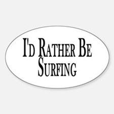 Rather Be Surfing Oval Decal
