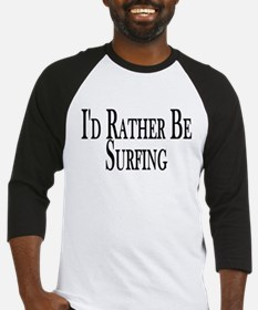 Rather Be Surfing Baseball Jersey
