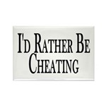 Rather Be Cheating Rectangle Magnet (100 pack)
