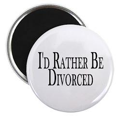 """Rather Be Divorced 2.25"""" Magnet (100 pack)"""
