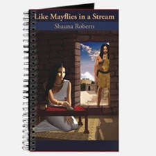 Like Mayflies in a Stream Journal
