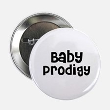 Baby Prodigy Button