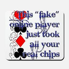 Fake Online Poker Players Mousepad